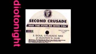 Second Crusade - May The Funk Be With You (Soul Crusade Mix)