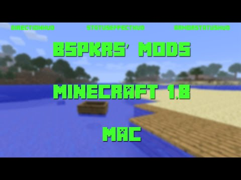 How To Install Bskprs' Mods For Minecraft 1.8 [Mac]