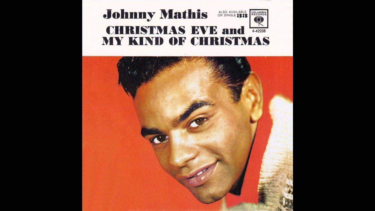 "Johnny Mathis – ""My Kind Of Christmas"" (Columbia) 1961 - YouTube"