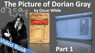 Part 1 - The Picture of Dorian Gray Audiobook by Oscar Wilde (Chs 1-4)(Part 1. Classic Literature VideoBook with synchronized text, interactive transcript, and closed captions in multiple languages. Audio courtesy of Librivox. Playlist ..., 2011-11-01T02:56:18.000Z)