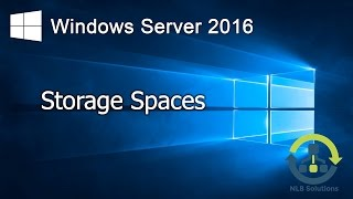 04. How to configure Storage Spaces on Windows Server 2016 (Step by Step guide)