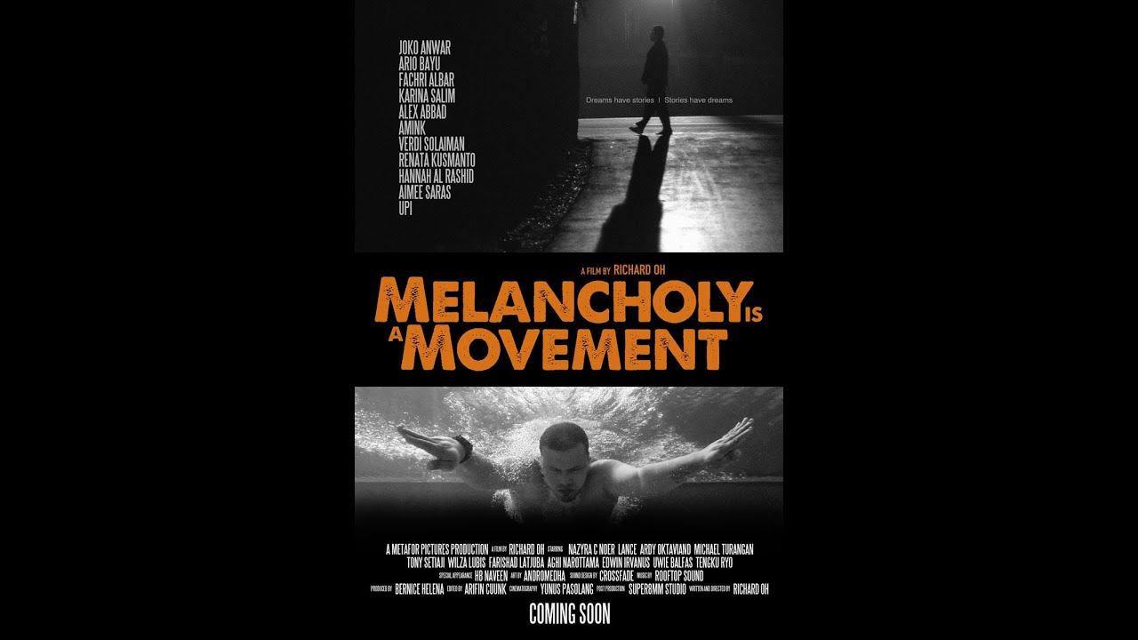 Hasil gambar untuk Melancholy Is a Movement (2015)