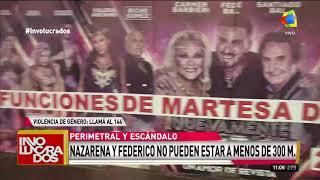 Nazarena Vélez vs Fede Bal - La perimetral del escándalo