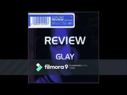 REVIEW    GLAY