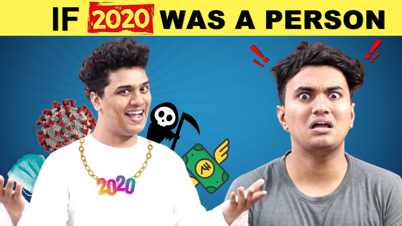 If 2020 Was A Person | Shetty Brothers