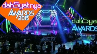 dahSyat-nya Award 2015 - Part 1 #DA2015