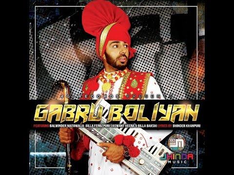 GABRU BOLIYAN (Full Video) Jhinda-Music