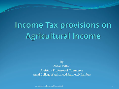Income tax provisions on Agricultural Income-English Malayalam tutorial