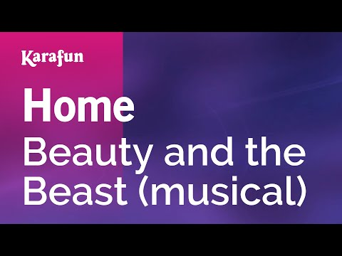 Karaoke Home - Beauty and the Beast (musical) *