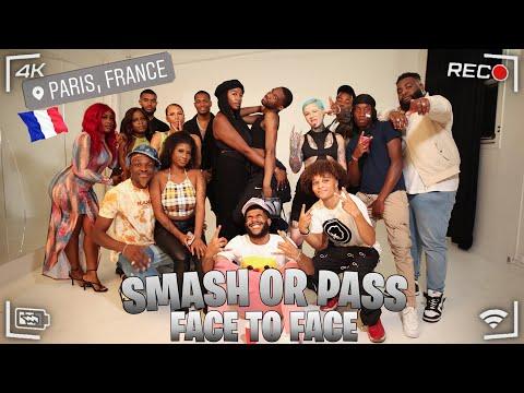 SMASH OR PASS FACE TO FACE 2| EDITION PARIS