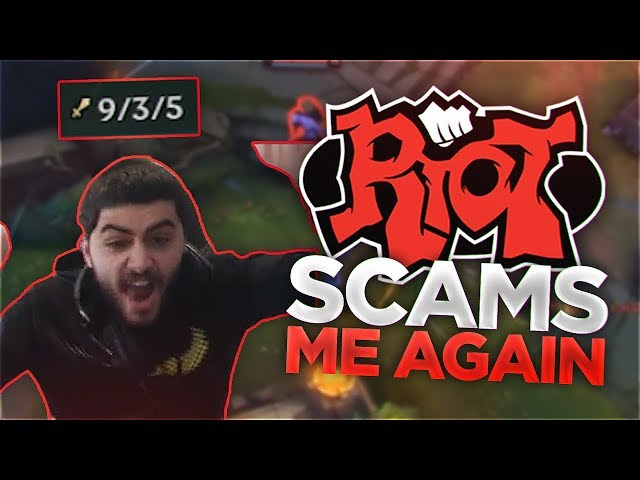 Yassuo   RIOT SCAMS ME AGAIN!!!