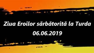 Ziua Eroilor sărbătorită la Turda (06.06.2019)