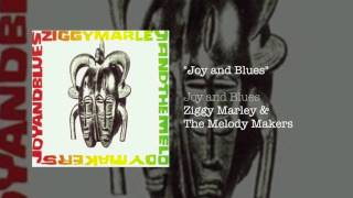 Joy and Blues  - Ziggy Marley and the Melody Makers | Joy and Blues (1993)