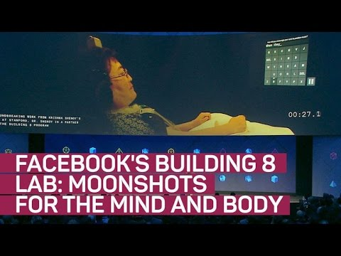 Facebook's Building 8 lab working on moonshots for mind and body