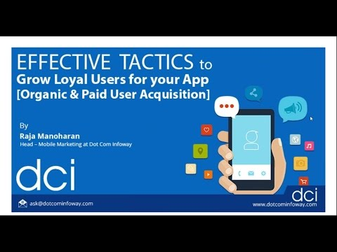 Webinar - Effective Tactics to Grow Loyal Users For Your App (Organic & Paid User Acquisition)