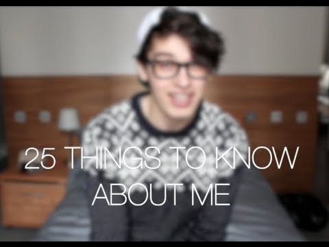 25 Things To Know About Me