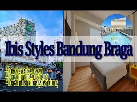 Ibis Styles Bandung Braga, Bintang 3 Terbaik Di Jalan Braga Bandung Harga Mulai 500 Ribuan Permalam