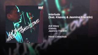 Interlude (feat. Klassiq & Jasmine Franklin)