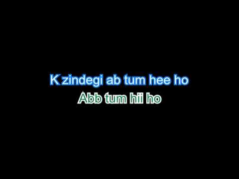 Tum hi ho - Aashiqui 2 - Full Karaoke with Lyrics