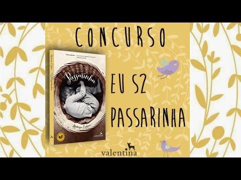 CONCURSO EU S2 PASSARINHA! PARTICIPEM! MIRELAPAES.COM + @EDVALENTINA
