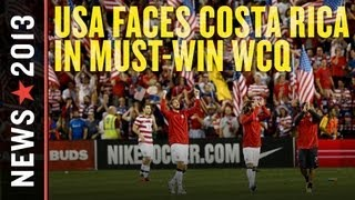 USA vs Costa Rica: CONCACAF World Cup Qualifying Preview
