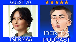 Ideree's podcast 70: Tsermaa, Aesthetic doctor