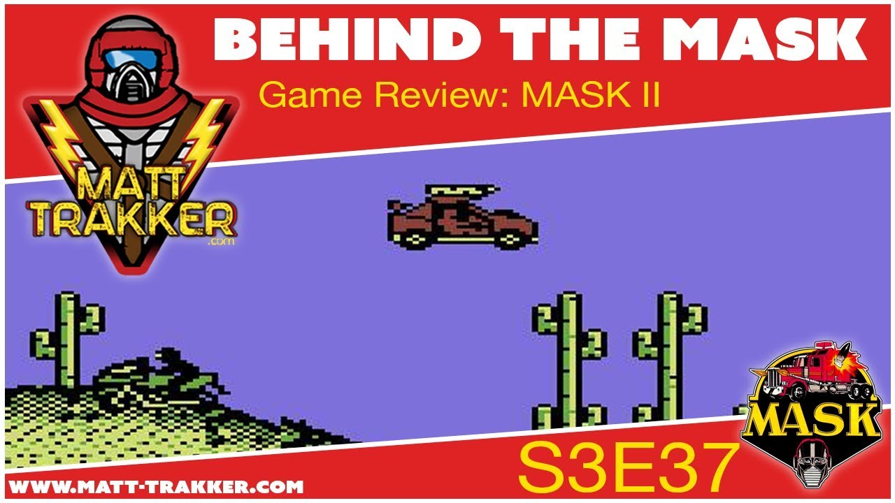 Behind the M A S K  | S3E37: MASK II for Commodore 64 -