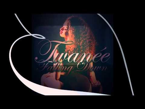Twanée- Falling Down