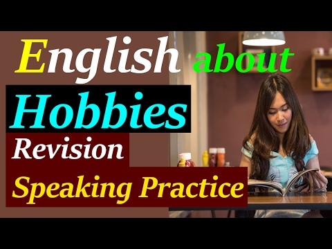 English about hobbies and interests | Revision and speaking practice | Learn English from Hindi