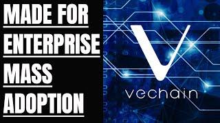 Why Vechain THOR (VET) is built for enterprise mass adoption.