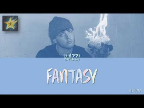 Bazzi - Fantasy [Lyrics]