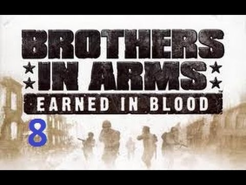 Let's Play Brothers In Arms Earned In Blood Chapter 6-Return to Hill 30