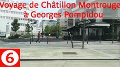 Tramway 6: Voyage de Châtillon Montrouge à Georges Pompidou