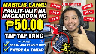 UNLIMITED ₱50 PESOS($1.00) LAGYAN NATIN ANG GCASH MO NG ₱50 NG PAULIT-ULIT AT MABILIS LANG! W/ PROOF