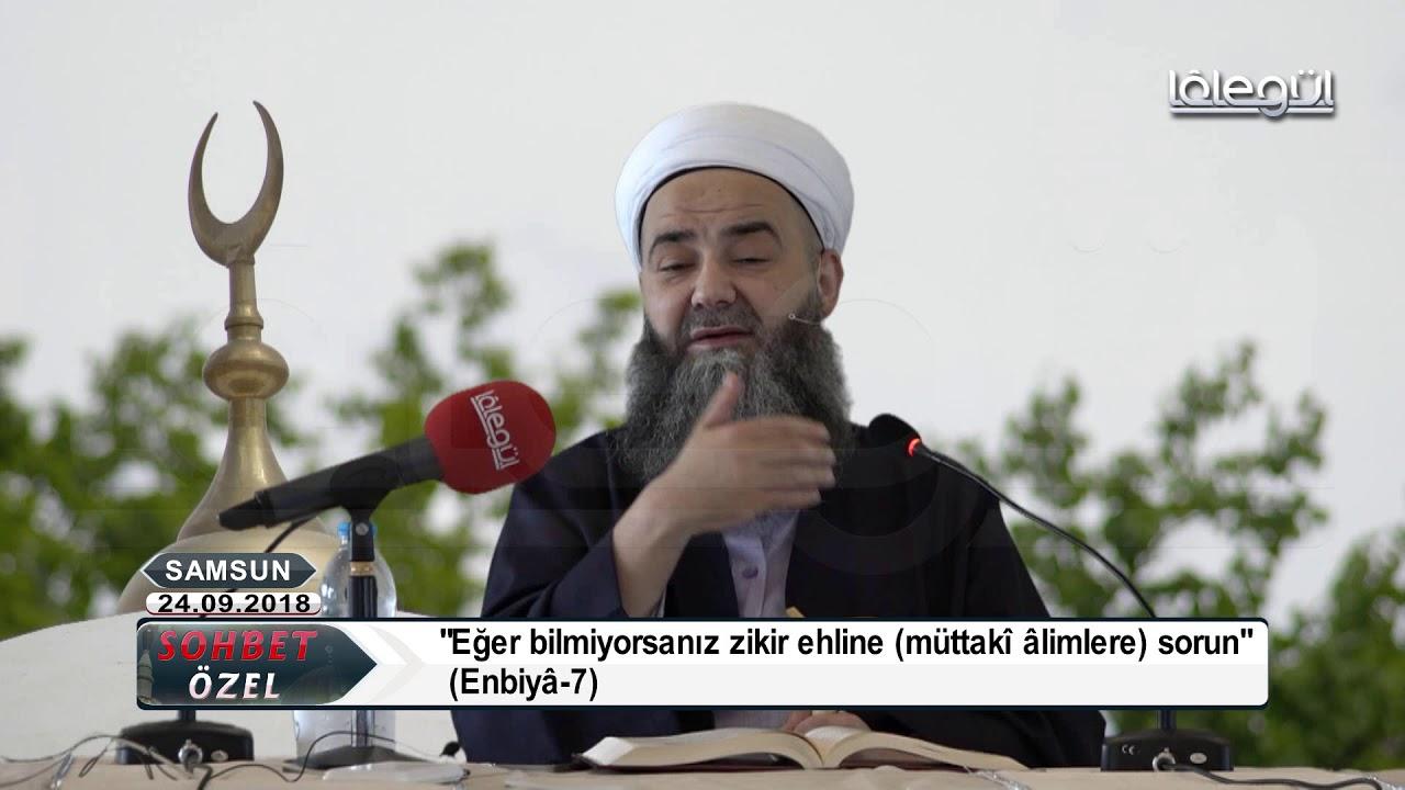 24 Eylül 2018 Tarihli Samsun Özel Sohbeti - Cübbeli Ahmet Hocaefendi Lâlegül TV
