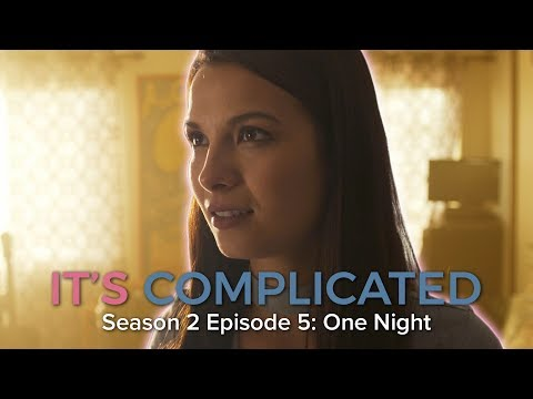 One Night • It's Complicated S2 E5 • Web Series
