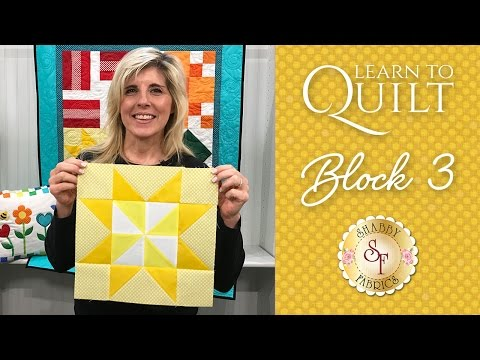 Learn to Quilt  Part 4 | Shabby Fabrics