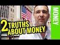 Two Truths about Money - The Billion Dollar Secret