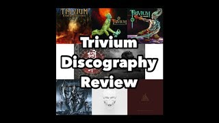 Trivium Discography Review