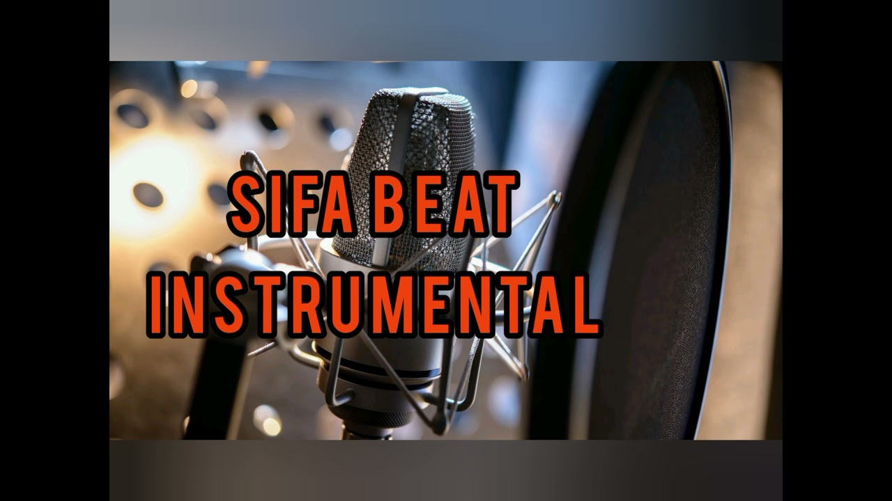 Download Sifa beat instrumental best for the service, Need of 30mnts/1hour contact me at affordable price
