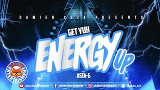Asta-G & Damien Ceza - Get Yuh Energy Up [Audio Visualizer]