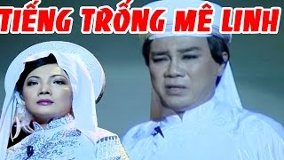 Thanh Sang Cẩm Tiên - Trích Đoạn Cải Lương Tiếng Trống Mê Linh - Liveshow Thanh Sang