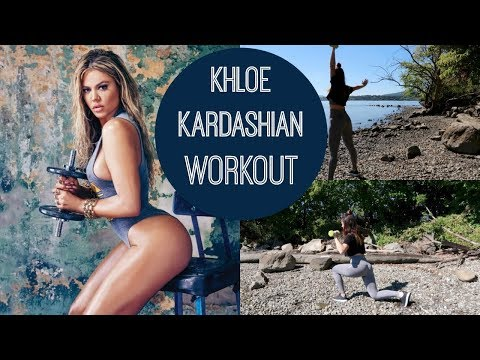 THE KHLOE KARDASHIAN WORKOUT