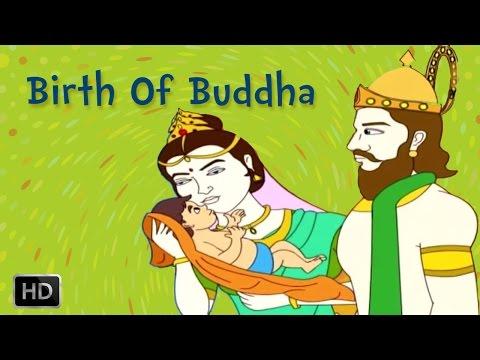 Lord Buddha - The Life of Buddha - Birth of Buddha