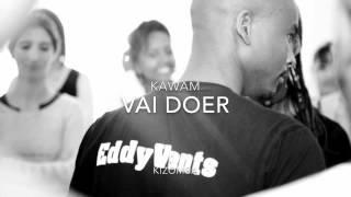 Kizomba         Song Name - Vai Doer      Artist Name - Kwame