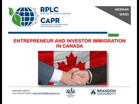 """Entrepreneur and Investor Immigration in Canada"""