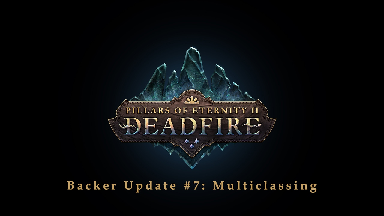 Pillars of Eternity II: Deadfire: Update #7: Multiclassing
