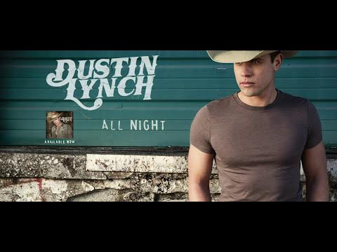 Dustin Lynch - All Night (Audio)