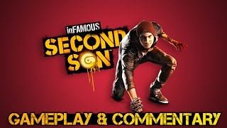 Infamous Second Son Gameplay/Commentary !