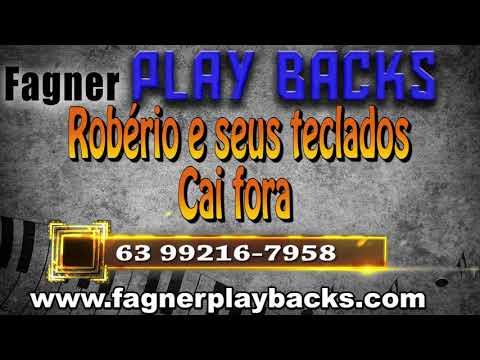 PLAY BACK Robério e seu teclados- Cai fora
